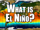 What is El Nino? And what does it mean?