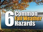 VIDEO: 6 common fall weather hazards