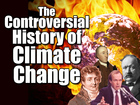 Climate change has a controversial history